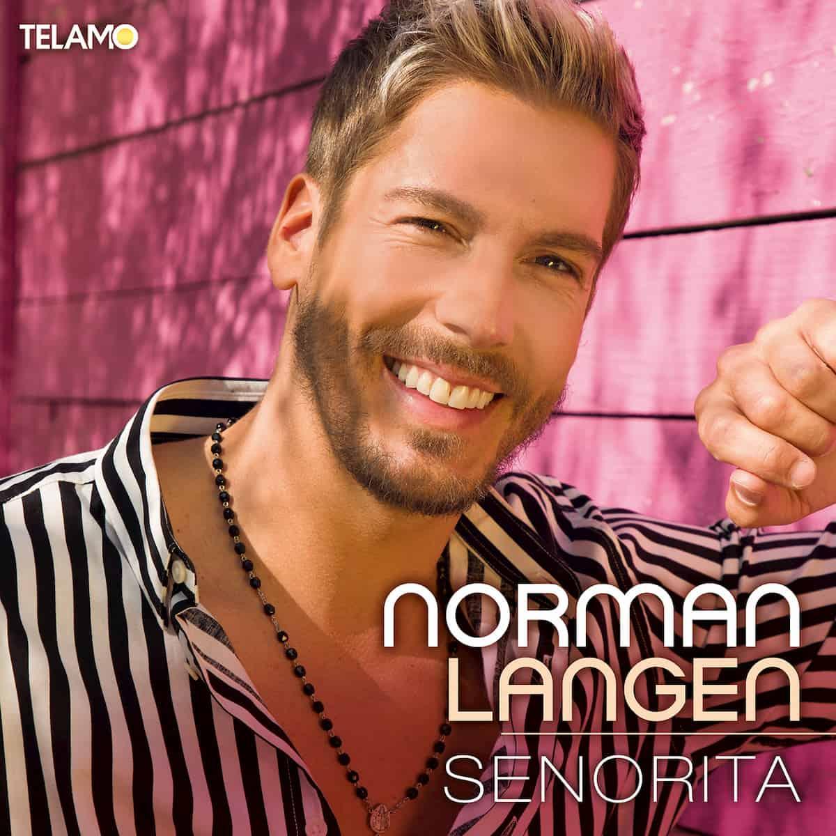 Norman Langen - Neuer Schlager Senorita 2020
