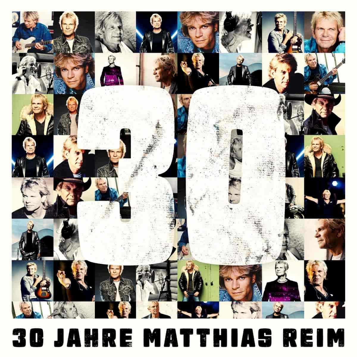 """Matthias Reim - Best-of-Album """"30 Jahre"""" Matthias Reim"""