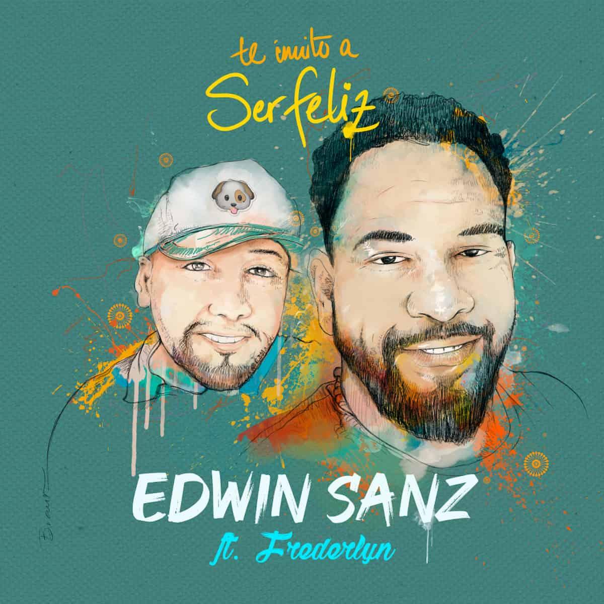 Neues Salsa-Lied von Edwin Sanz Te Invito A Ser Feliz veröffentlicht