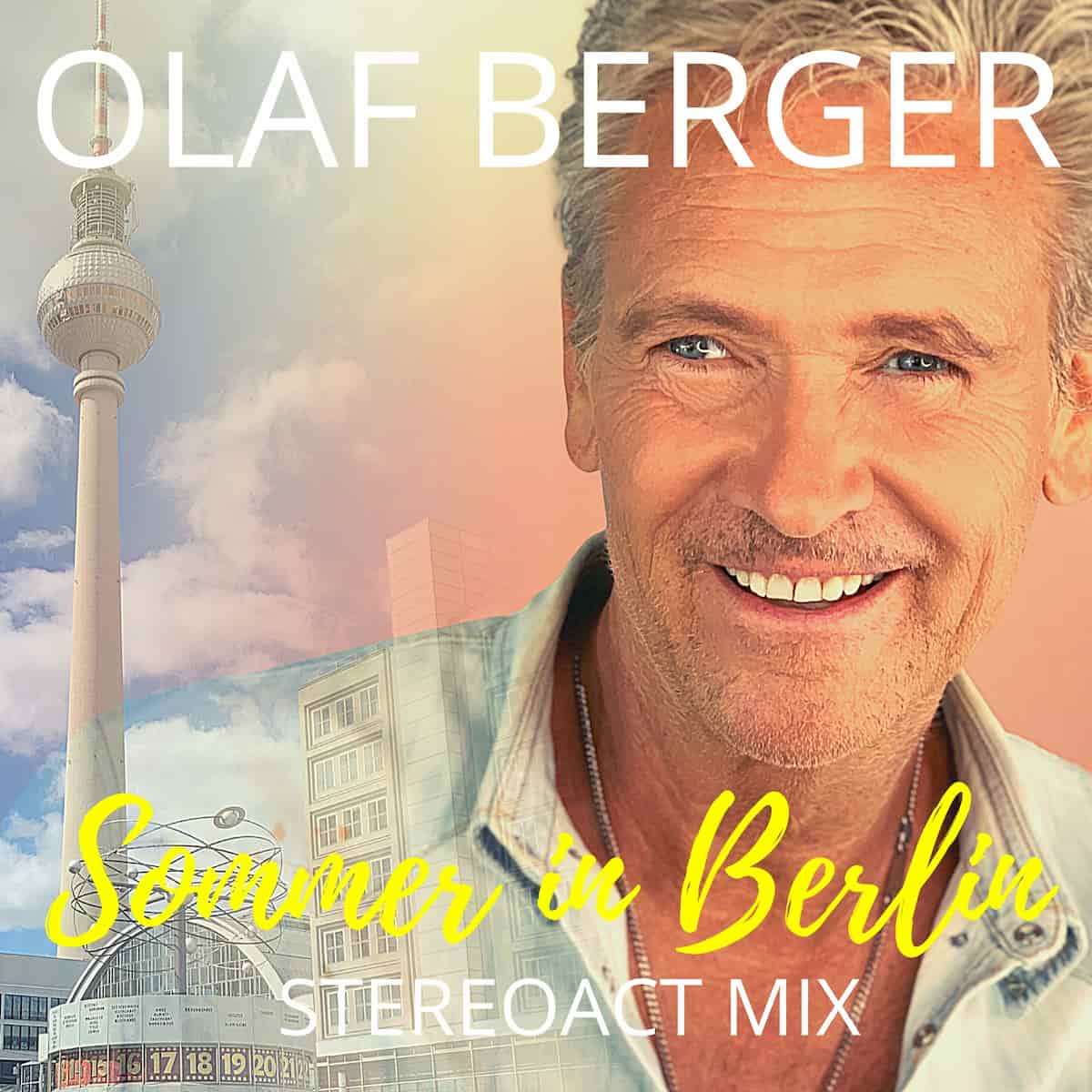 "Olaf Berger - Neuer Schlager ""Sommer in Berlin"" 2020"