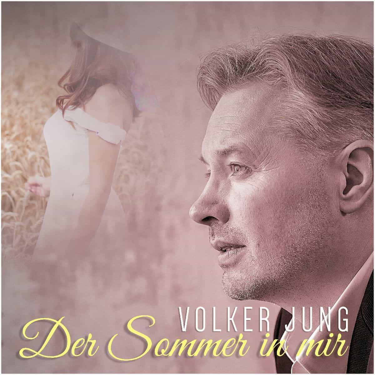 Volker Jung - Wohlfühl-Schlager Der Sommer in mir veröffentlicht