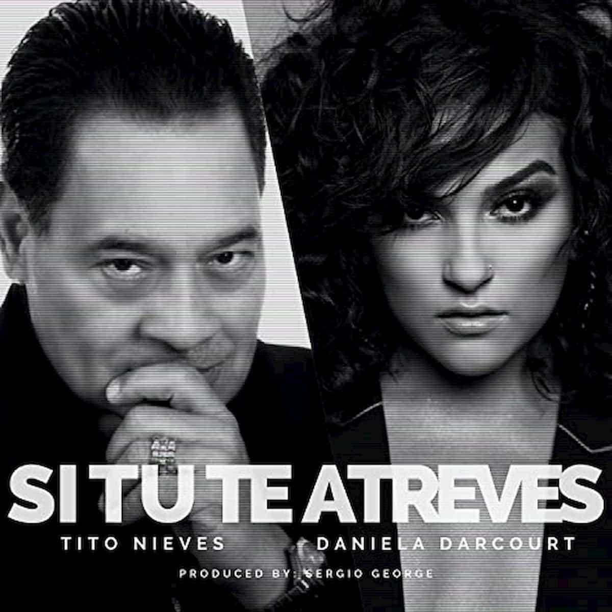 Salsa-Triumverat Daniela Darcourt, Tito Nieves, Sergio George veröffentlichen Salsa-Song Si Tu Te Atreves