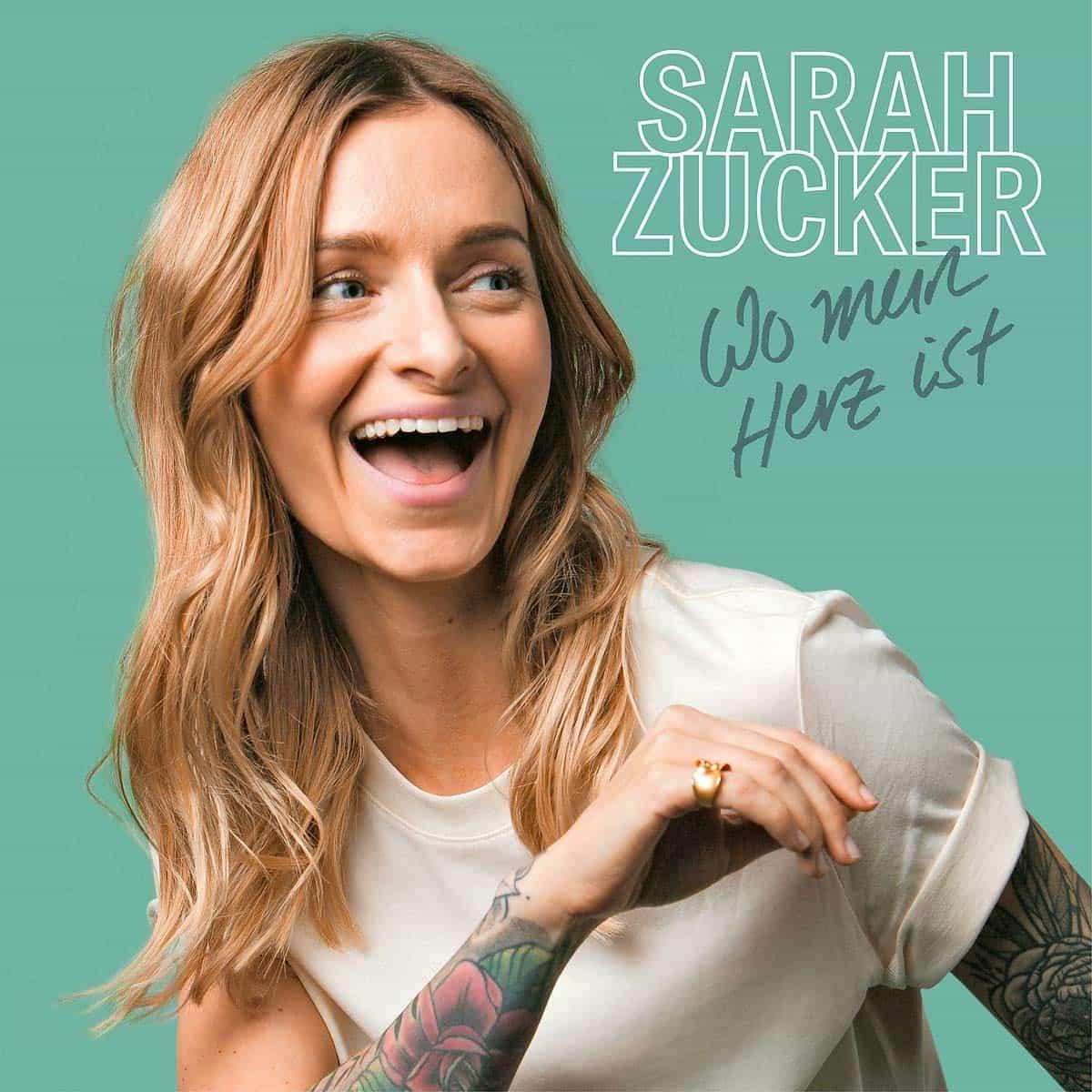 """Sarah Zucker CD """"Wo mein Herz ist"""" 2020"""