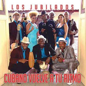 """Los Jubilados """"Cubano Vuelve a Tu Ritmo"""" - Neue Salsa-CD mit traditioneller, kubanischer Salsa-Musik veröffentlicht"""