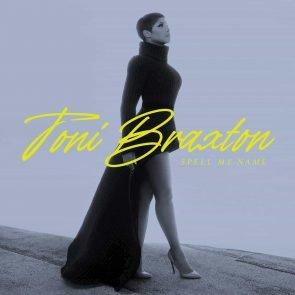 Toni Braxton veröffentlicht neues Album Spell My Name
