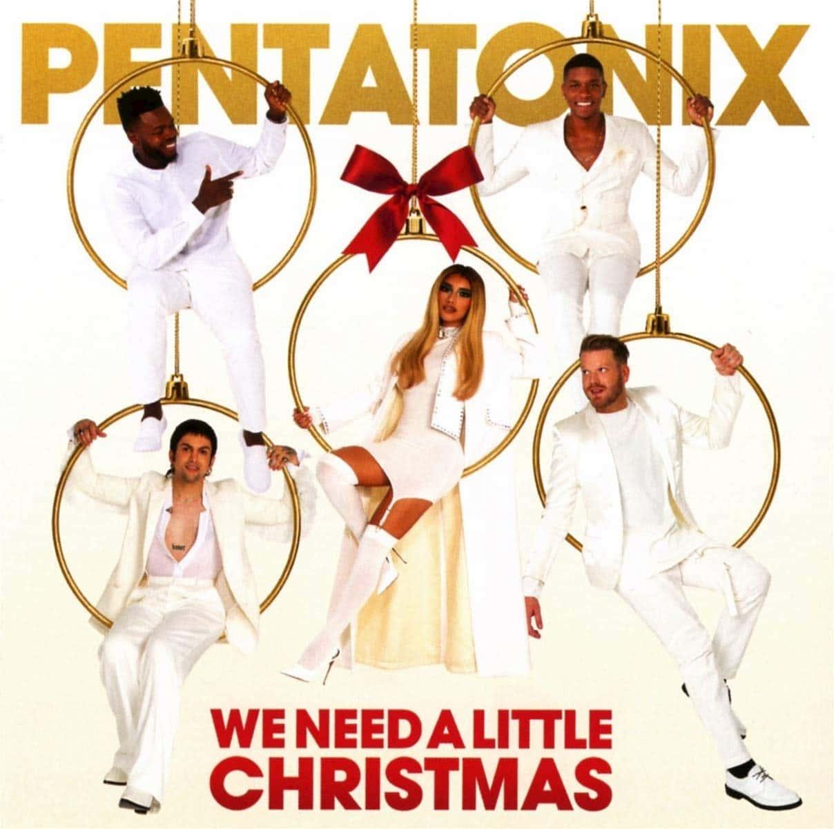 Pentatonix - We Need A Little Christmas 2020