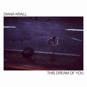 Diana Krall - Album This Dream of You