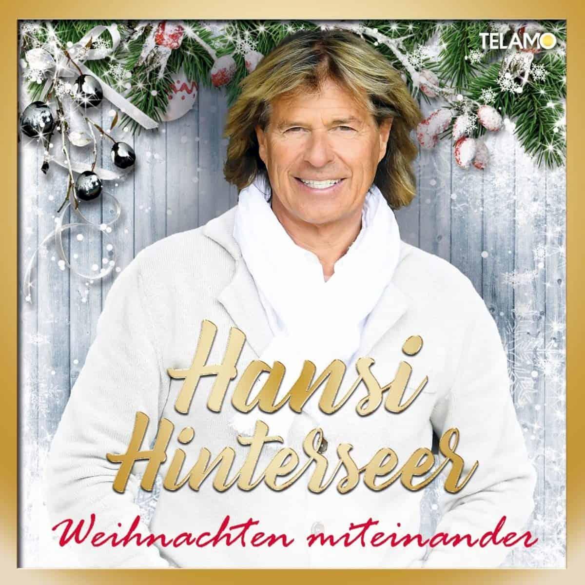 Weihnachten miteinander - Weihnachts-CD 2020 von Hansi Hinterseer