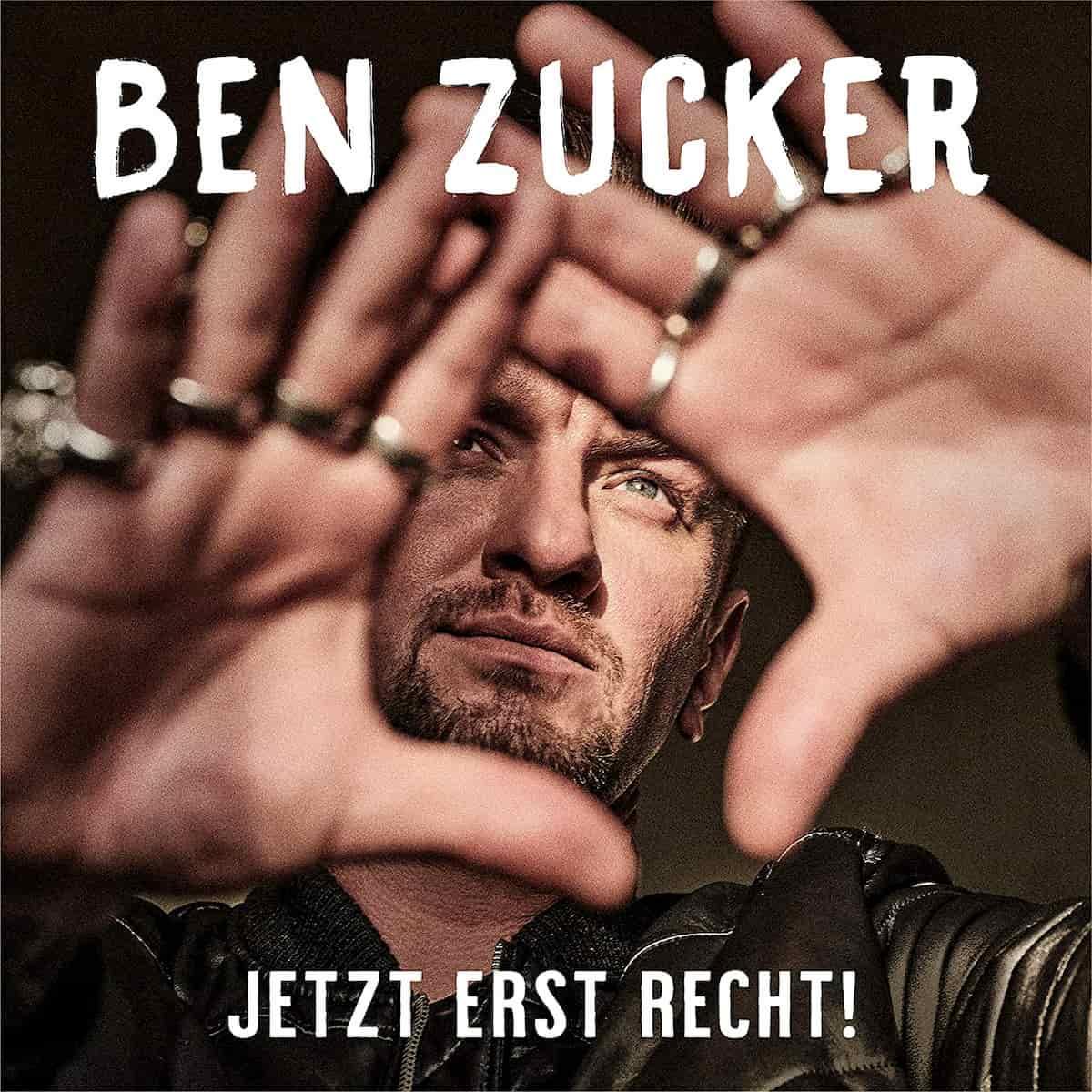 "Ben Zucker 2021 Album ""Jetzt erst recht"""