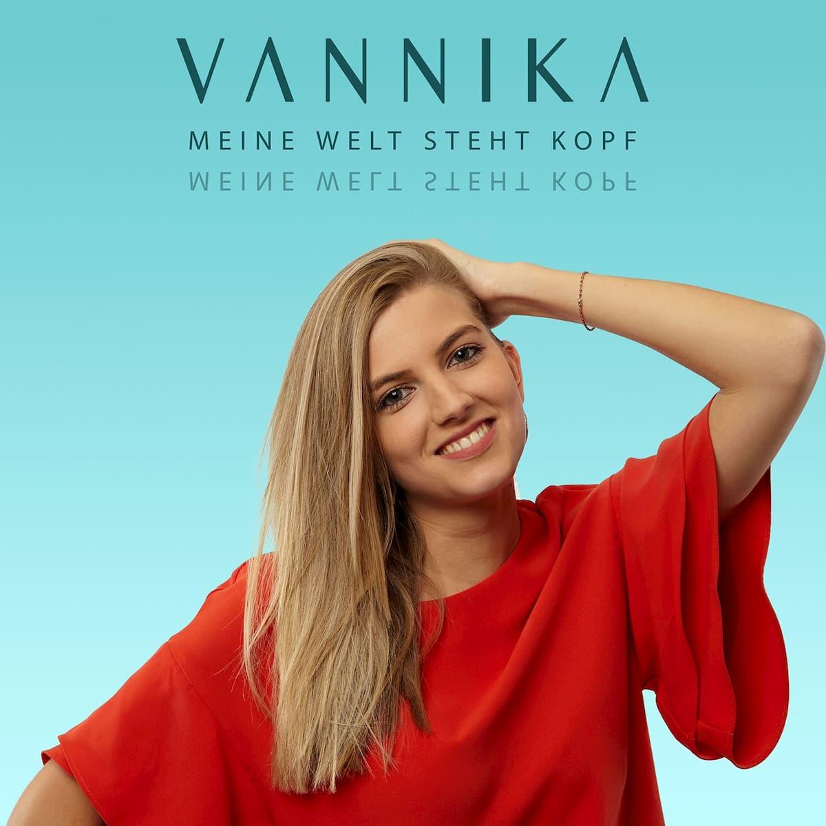Vannika - Meine Welt steht Kopf
