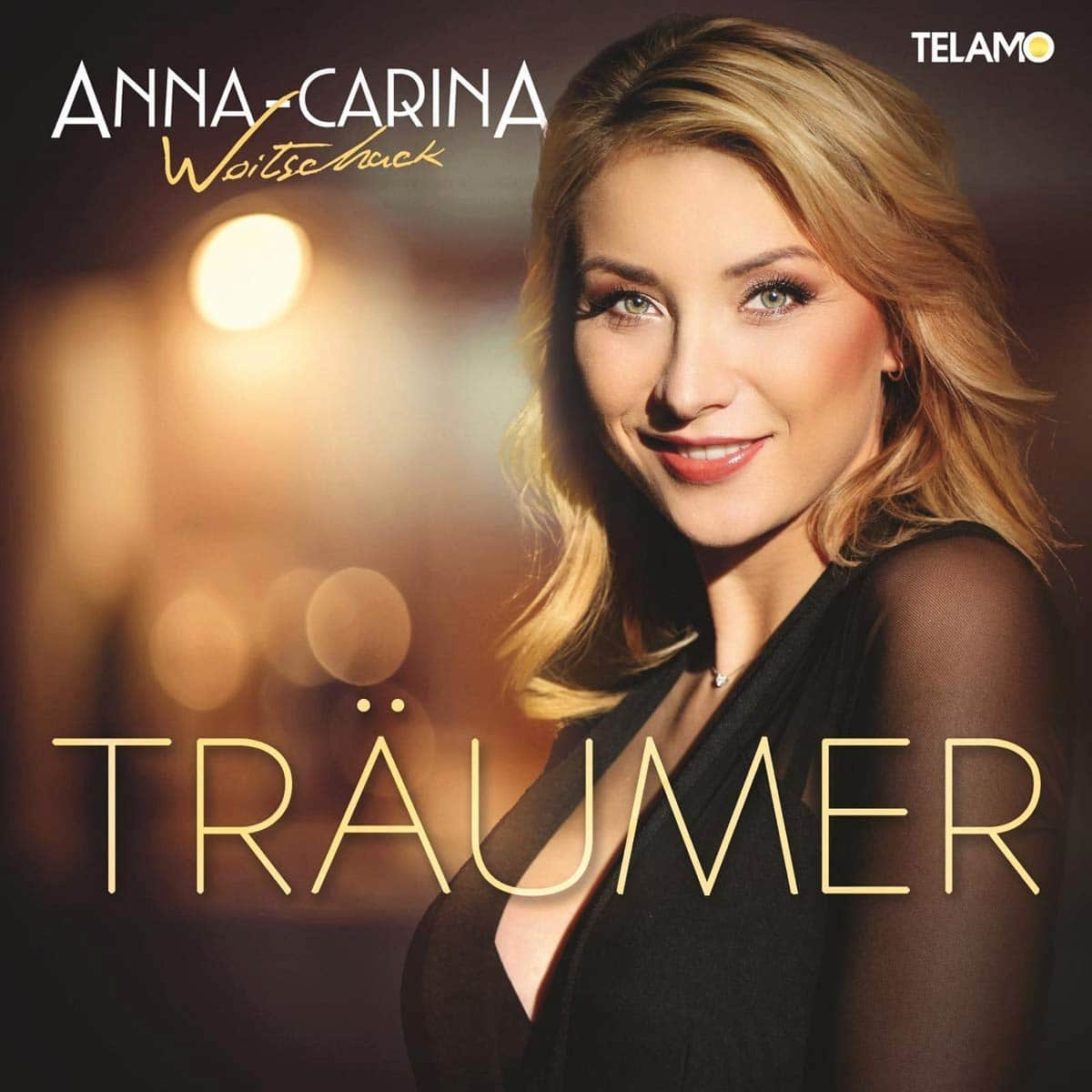 "Anna-Carina Woitschack CD ""Träumer"" 2021 - CD-Cover"