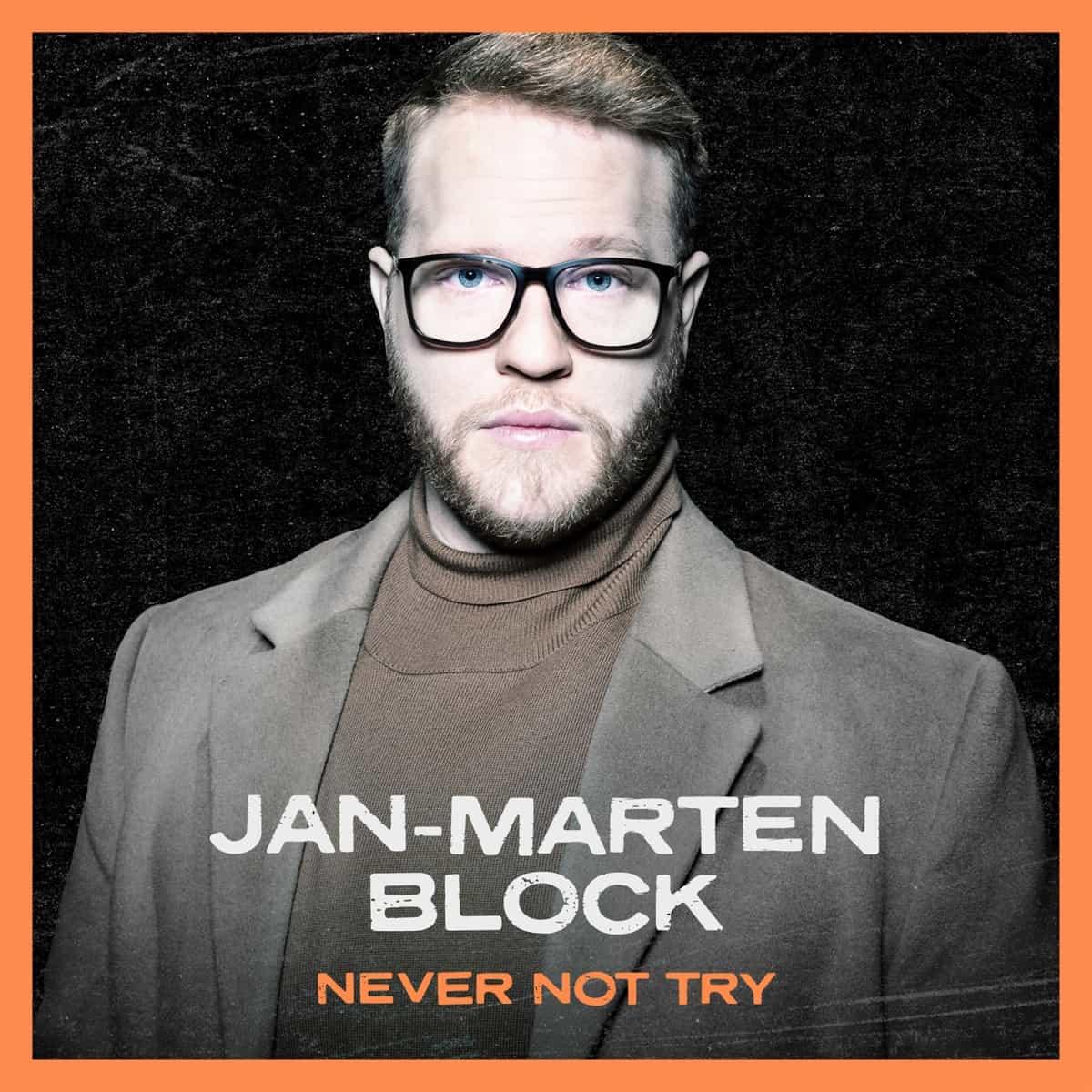 Jan-Marten Block - Never Not Try - DSDS 2021 Sieger-Song, Final-Song