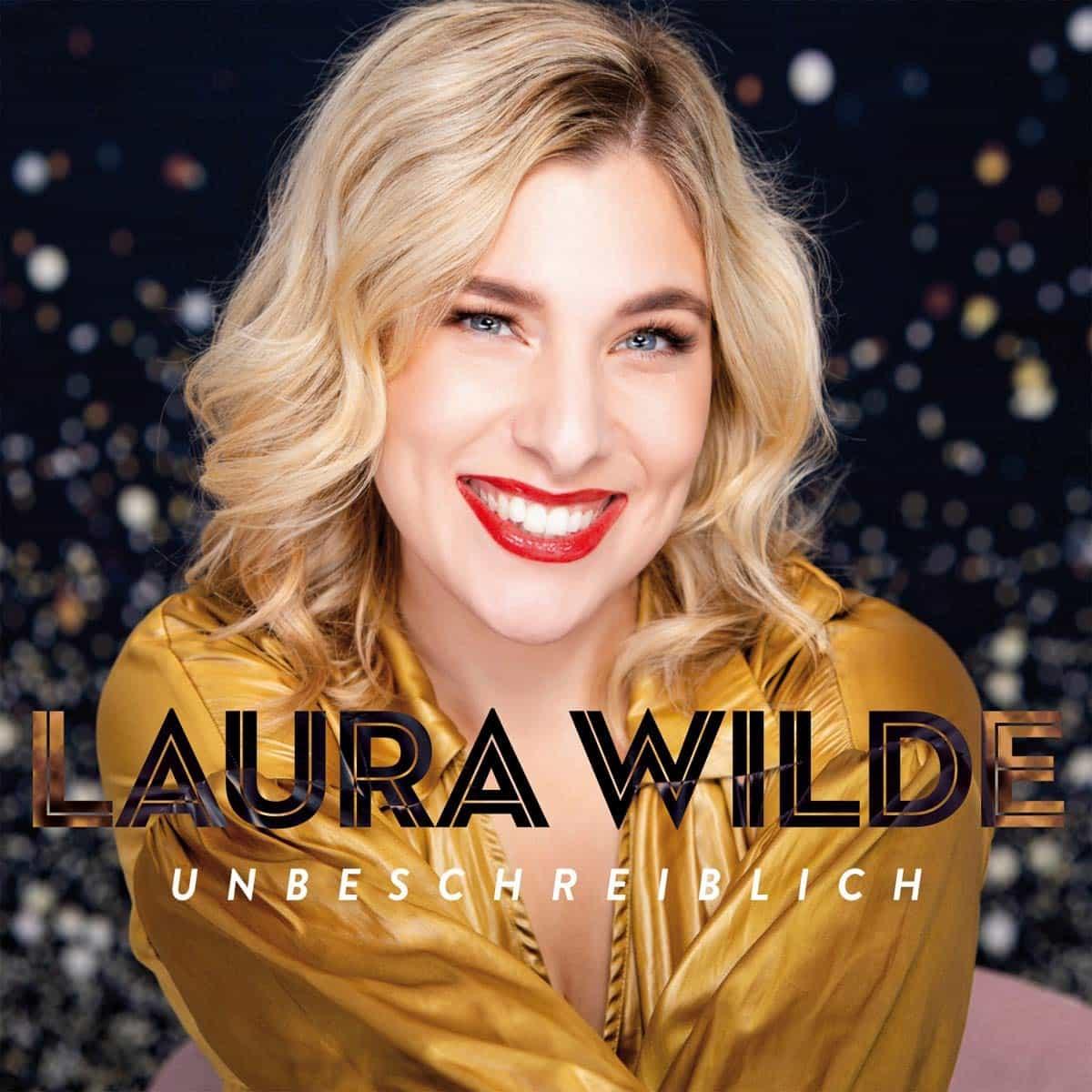 """Laura Wilde CD """"Unbeschreiblich"""" 2021"""