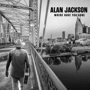 Alan Jackson 2021 - Neue Country-CD Where Have You Gone veröffentlicht