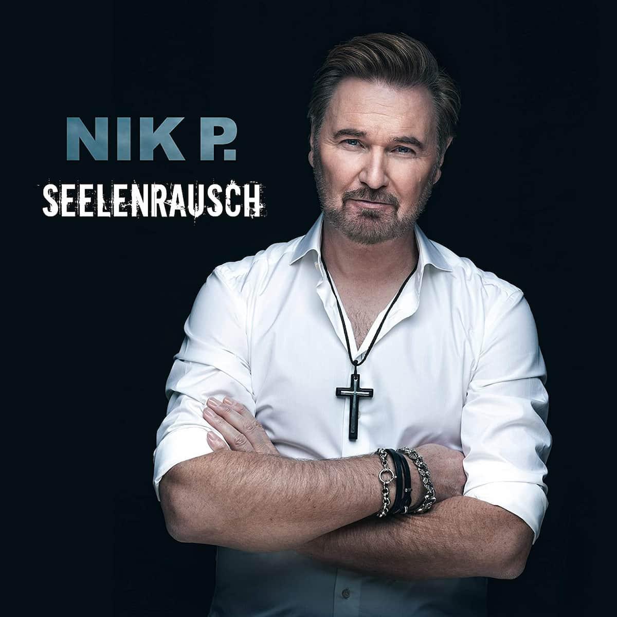 Nik P. CD Seelenrausch 2021