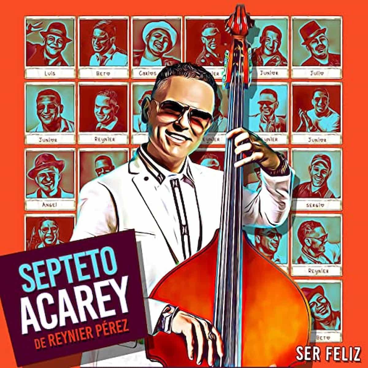 """Salsa 2021 Septeto Acarey Album """"Ser Feliz"""" mit bestens tanzbarer Salsa-Musik"""