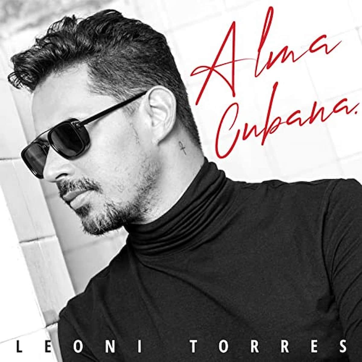 "Salsa-Musik 2021 Leoni Torres Album ""Alma Cubana"""