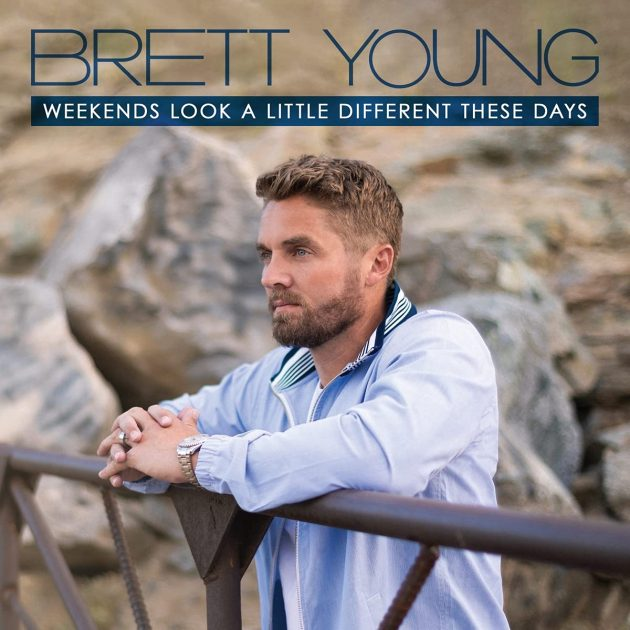 Brett Young - Country CD Weekends Look A Little Different These Days