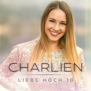 Charlien mit dem Schlager Liebe hoch 10 in den Salsango Schlager-Charts - hier Cover-Motiv der neuen Charlien-Single