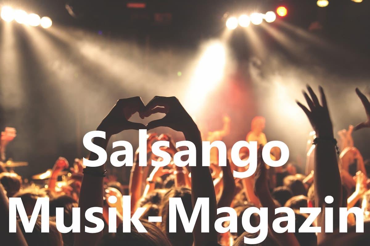 Musik-Magazin von Salsango - Country, Jazz, Klassik, Latin Music, Pop, Salsa, Schlager