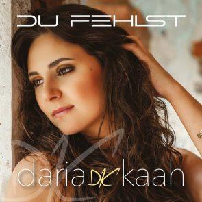Daria Kaah 'Du fehlst' - Schlager 2021