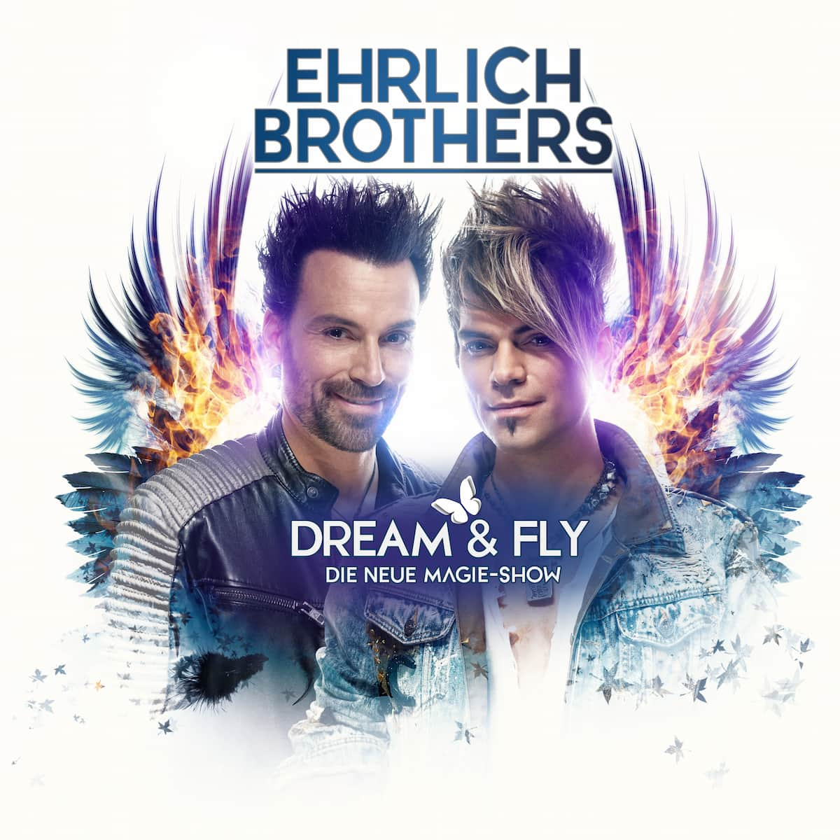Ehrlich Brother DREAM & FLY - Tour